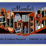 Mamba's Daughters February 2 - March 3, 1998, HERE
